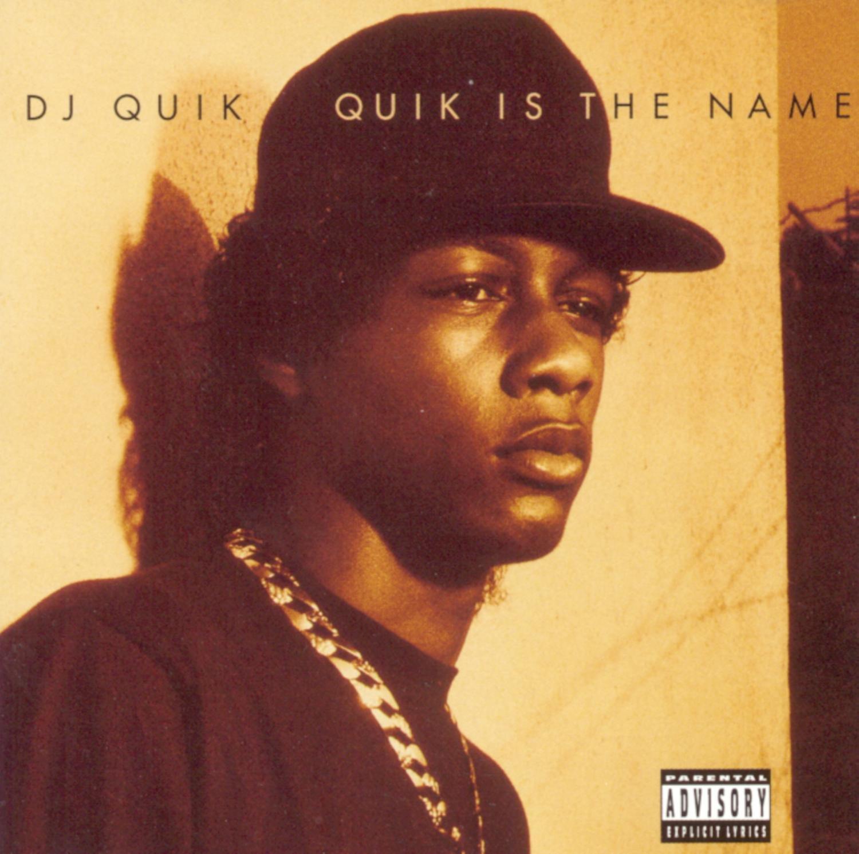 DJ Quik – Quik is the Name
