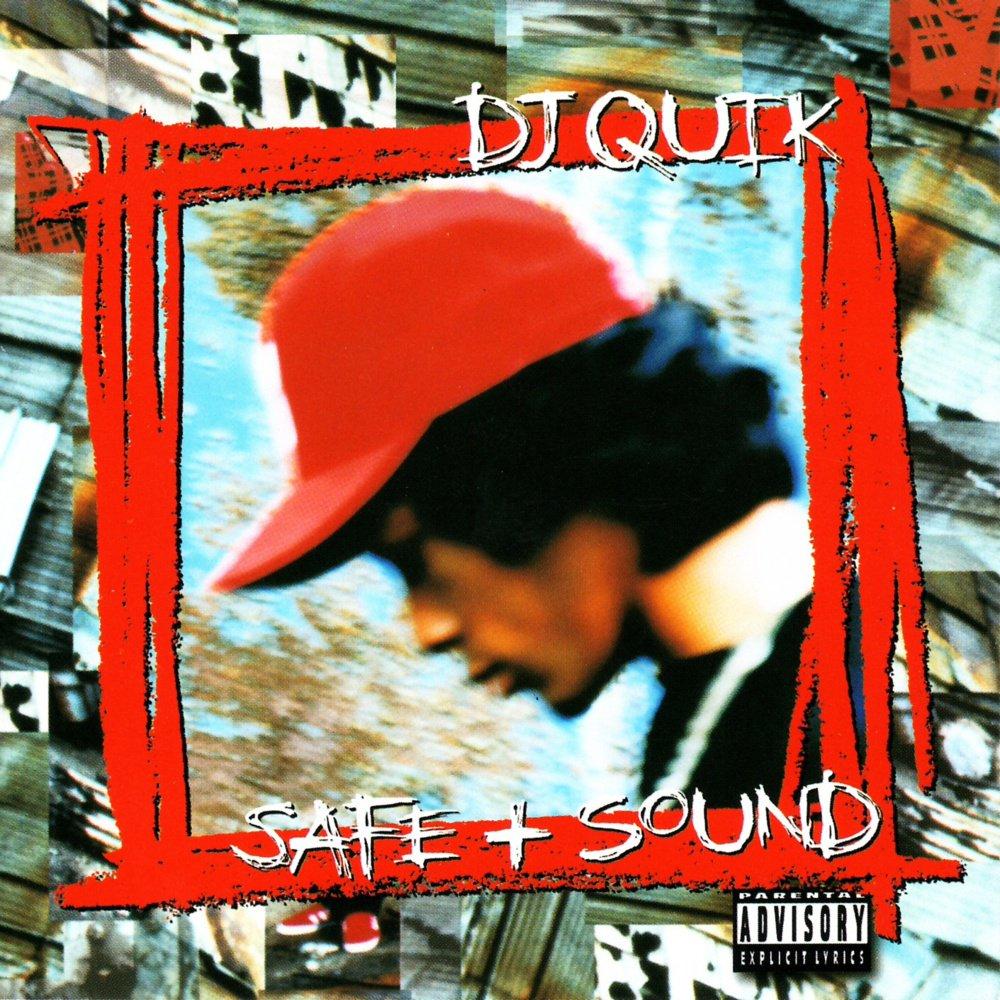 DJ Quik – Safe & Sound