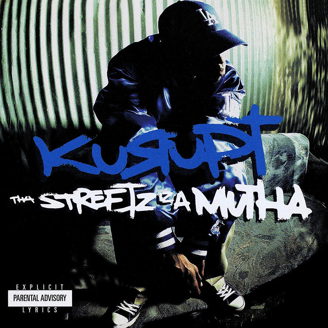 Kurupt – The Streetz is a Mutha