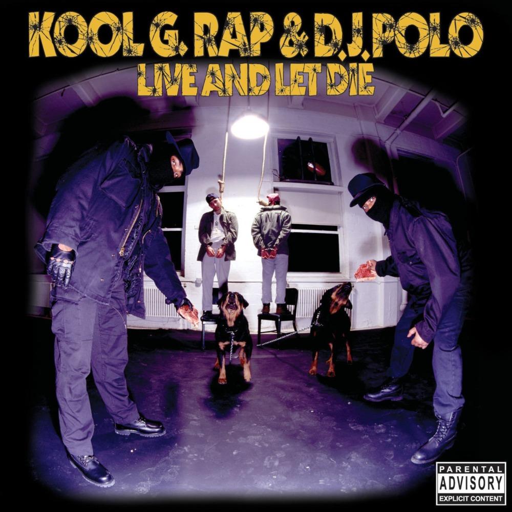 Kool G Rap & DJ Polo – Live and Let Die