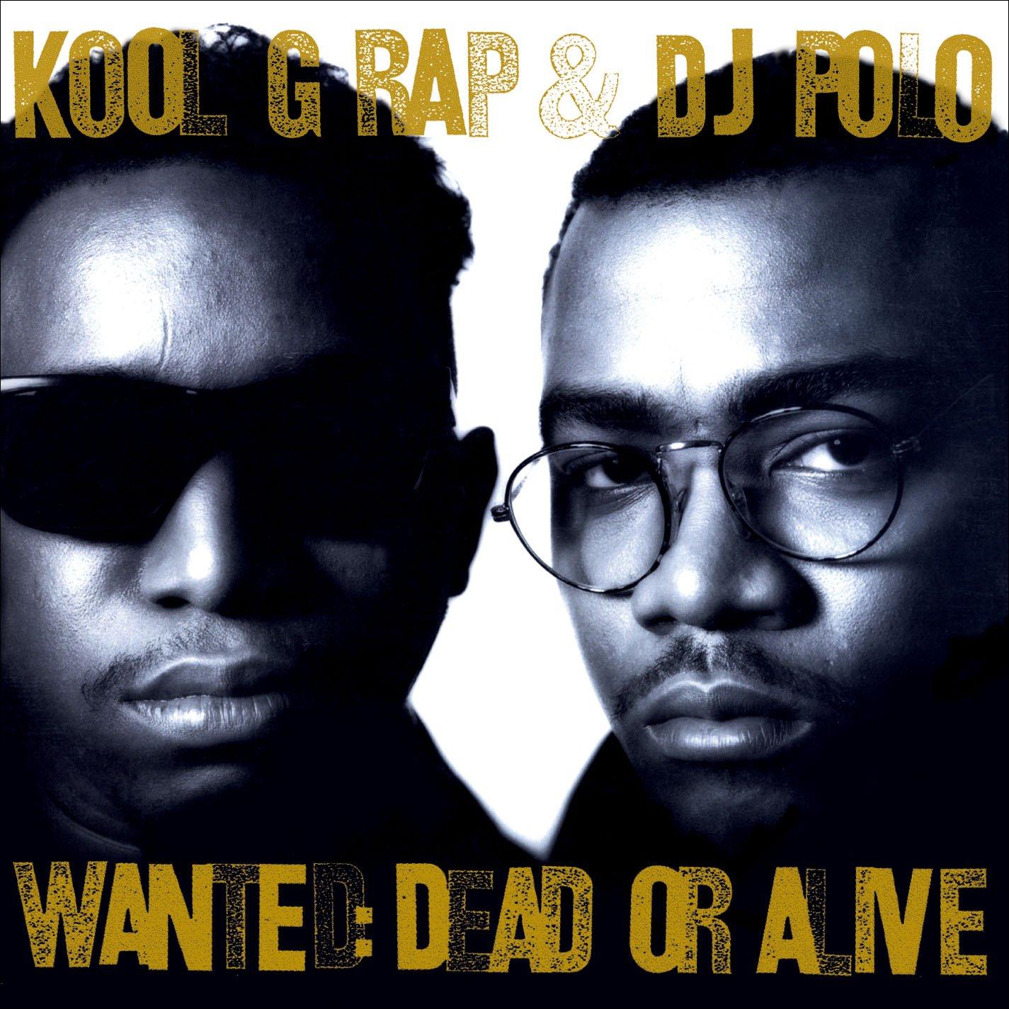 Kool G Rap & DJ Polo – Wanted