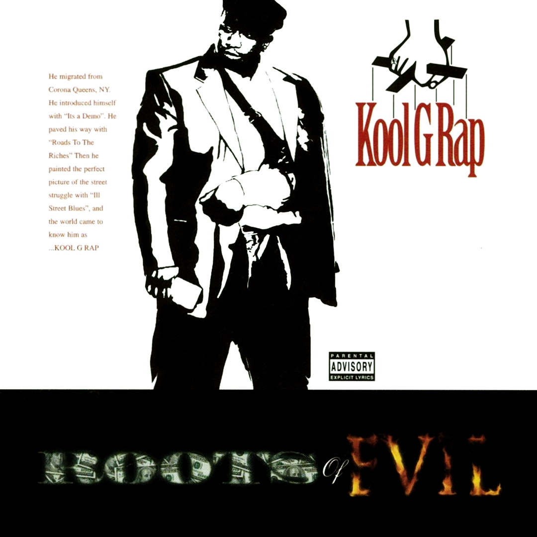 Kool G Rap – Roots of Evil