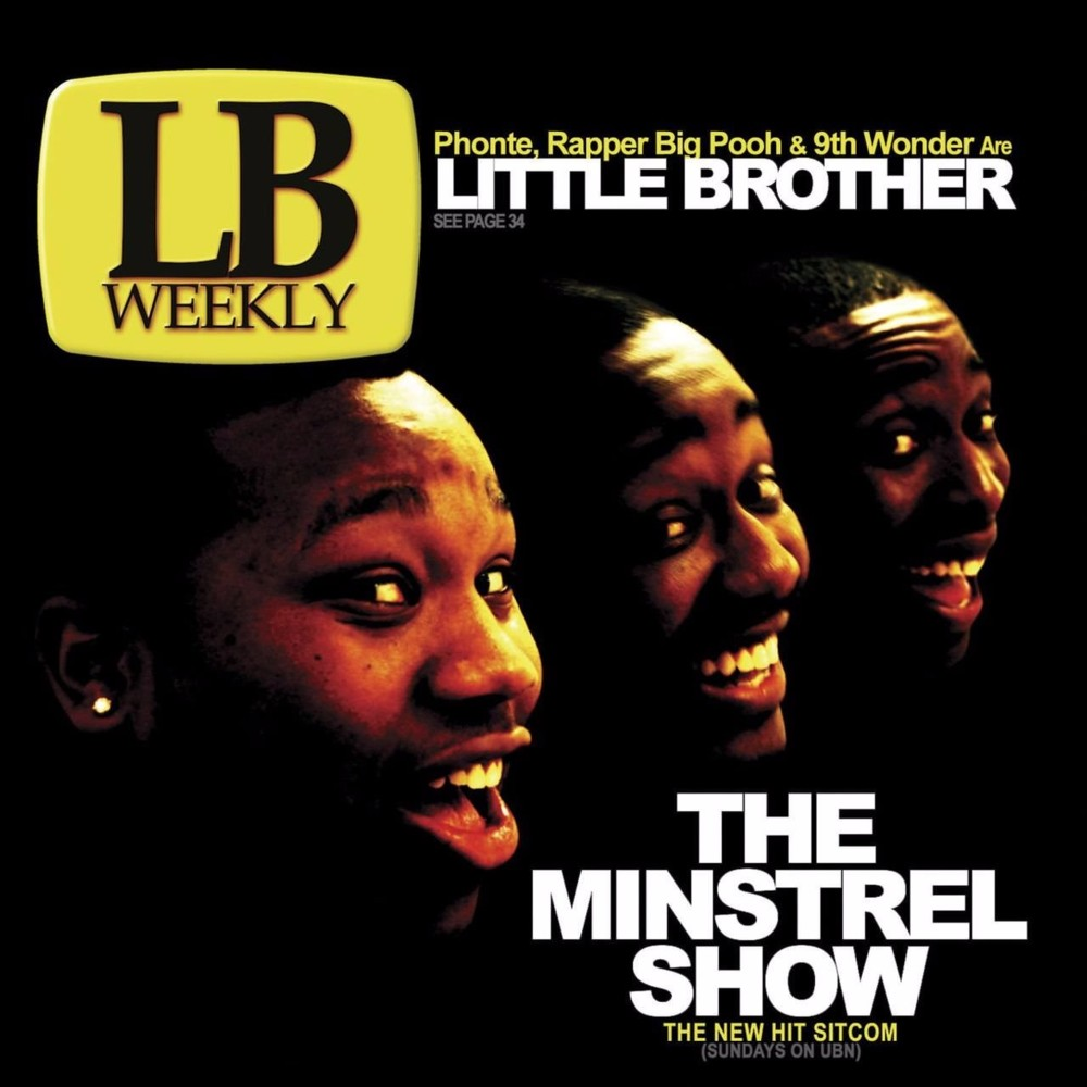 Little Brother – The Minstrel Show